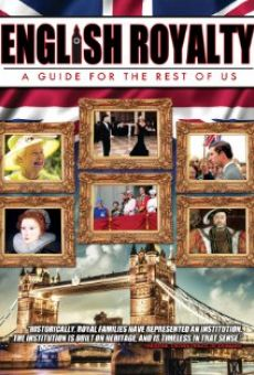 English Royalty: A Guide for the Rest of Us on-line gratuito