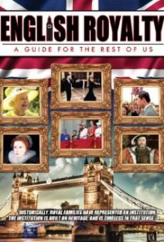 Ver película English Royalty: A Guide for the Rest of Us