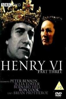 The Third Part of Henry the Sixt en ligne gratuit