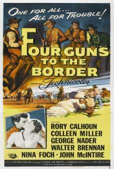 Four Guns to the Border gratis