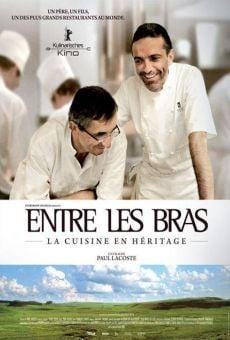 Entre Les Bras - La cuisine en héritage en ligne gratuit