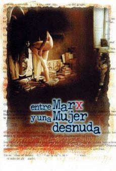Entre Marx y una mujer desnuda en ligne gratuit