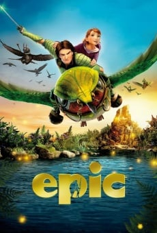 Epic - Il mondo segreto online streaming