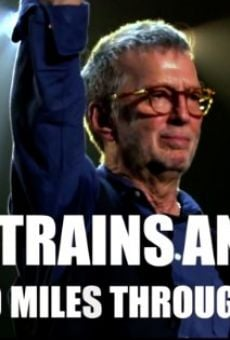 Eric Clapton Planes Trains and Eric on-line gratuito