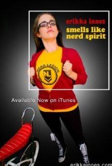 Ver película Erikka Innes: Smells Like Nerd Spirit