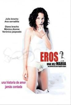 Ver película Eros una vez María