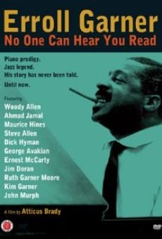 Ver película Erroll Garner: No One Can Hear You Read