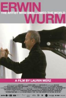 Erwin Wurm - L'Artiste Qui Avale Le Monde