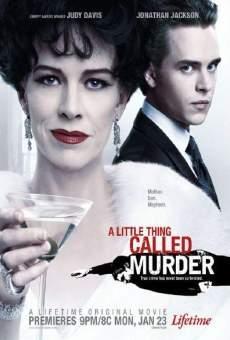 A Little Thing Called Murder gratis