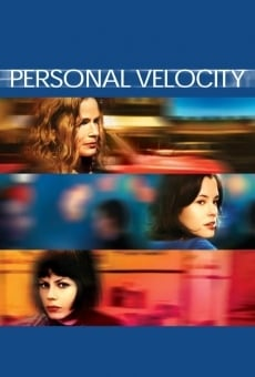 Personal Velocity: Three Portraits on-line gratuito