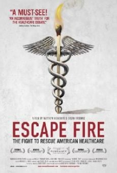 Watch Escape Fire: The Fight to Rescue American Healthcare online stream
