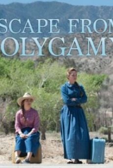 Escape from Polygamy online streaming