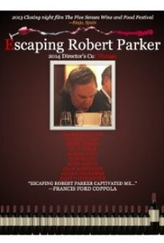 Película: Escaping Robert Parker: 2014 Director's Cut Vintage