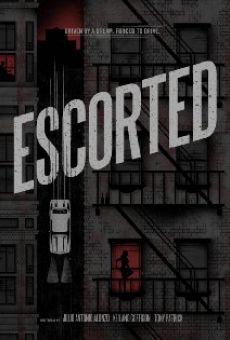 Watch Escorted online stream