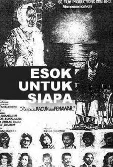 Ver película Esok Untuk Siapa