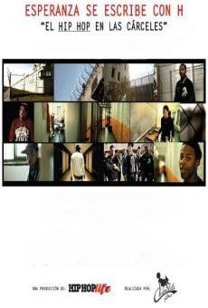 Esperanza se escribe con H: el Hip Hop en las cárceles streaming en ligne gratuit