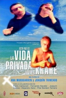 Esta no es la vida privada de Javier Krahe gratis