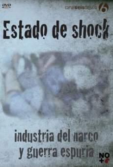 Estado de shock: industria del narco y guerra espuria