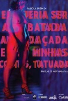 Película: Eu Queria Ser Arrebatada, Amordaçada e, nas minhas costas, Tatuada