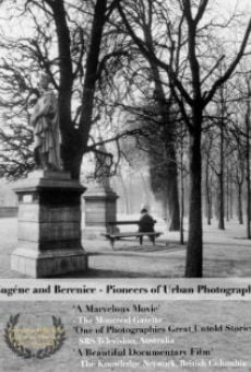 Eugéne and Berenice - Pioneers of Urban Photography on-line gratuito