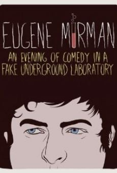 Eugene Mirman: An Evening of Comedy in a Fake Underground Laboratory online