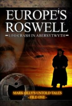 Europe's Roswell: UFO Crash at Aberystwyth online