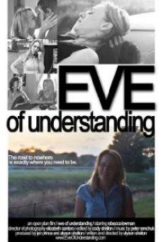 Ver película Eve of Understanding