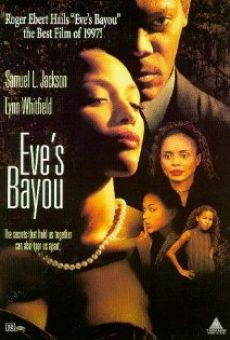 Eve's Bayou on-line gratuito