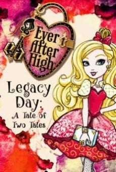 Ver película Ever After High-Legacy Day: A Tale of Two Tales