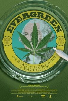 Película: Evergreen: The Road to Legalization in Washington