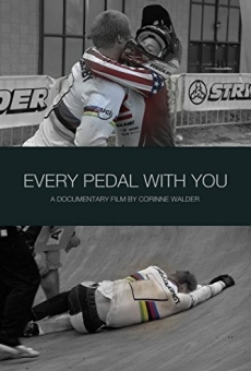 Every Pedal with You on-line gratuito