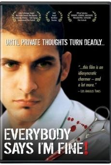 Ver película Everybody Says I'm Fine!