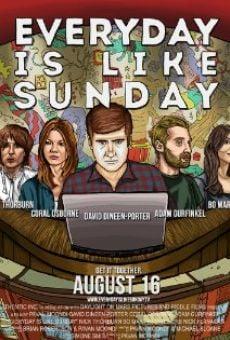 Ver película Everyday Is Like Sunday