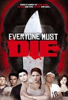 Watch Everyone Must Die! online stream