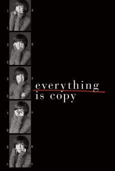 Everything Is Copy en ligne gratuit