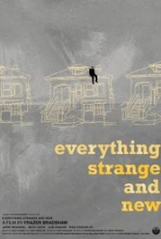 Everything Strange and New gratis