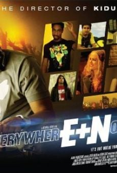 Película: Everywhere and Nowhere