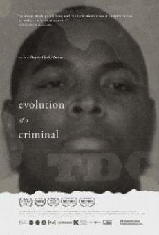 Evolution of a Criminal en ligne gratuit
