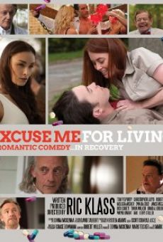 Ver película Excuse Me for Living