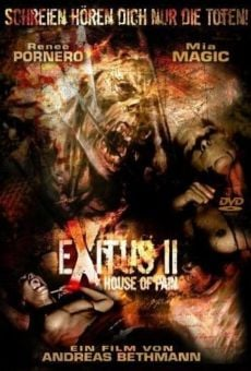 Exitus II: House of Pain online streaming