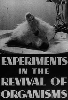 Experiments in the Revival of Organisms Online Free