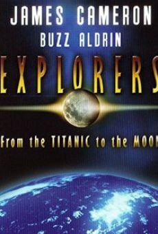 Explorers: From the Titanic to the Moon online kostenlos