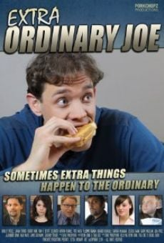 Extra Ordinary Joe