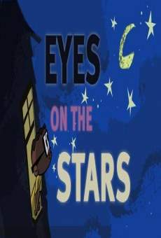 Eyes on the Stars Online Free