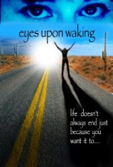 Película: Eyes Upon Waking