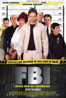 F.B.I. : Frikis Buscan Incordiar online streaming