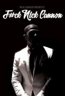 Ver película F#Ck Nick Cannon