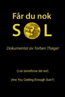 Får du nok sol?: Los beneficios del sol online