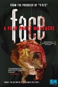Ver película Face: A Frat Party Massacre
