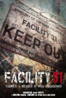 Ver película Facility 31